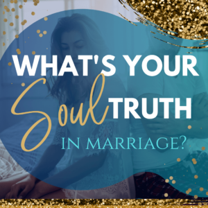 Save your marriage from divorce coaching course book Beth Rowles relationship trailblazer. What's your Soul Truth in Marriage?